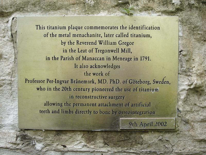 Plaque: 'This titanium plaque commemorates the identification of the metal menachanite, later called titanium.'